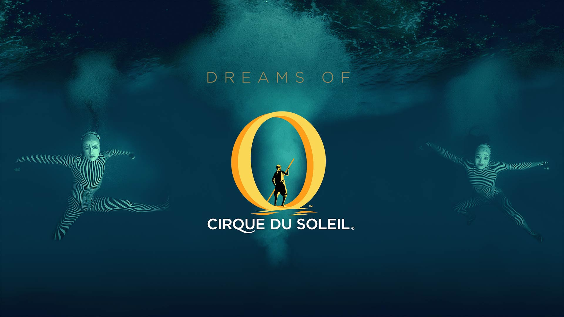 Cirque du Soleil: Dreams of 'O'