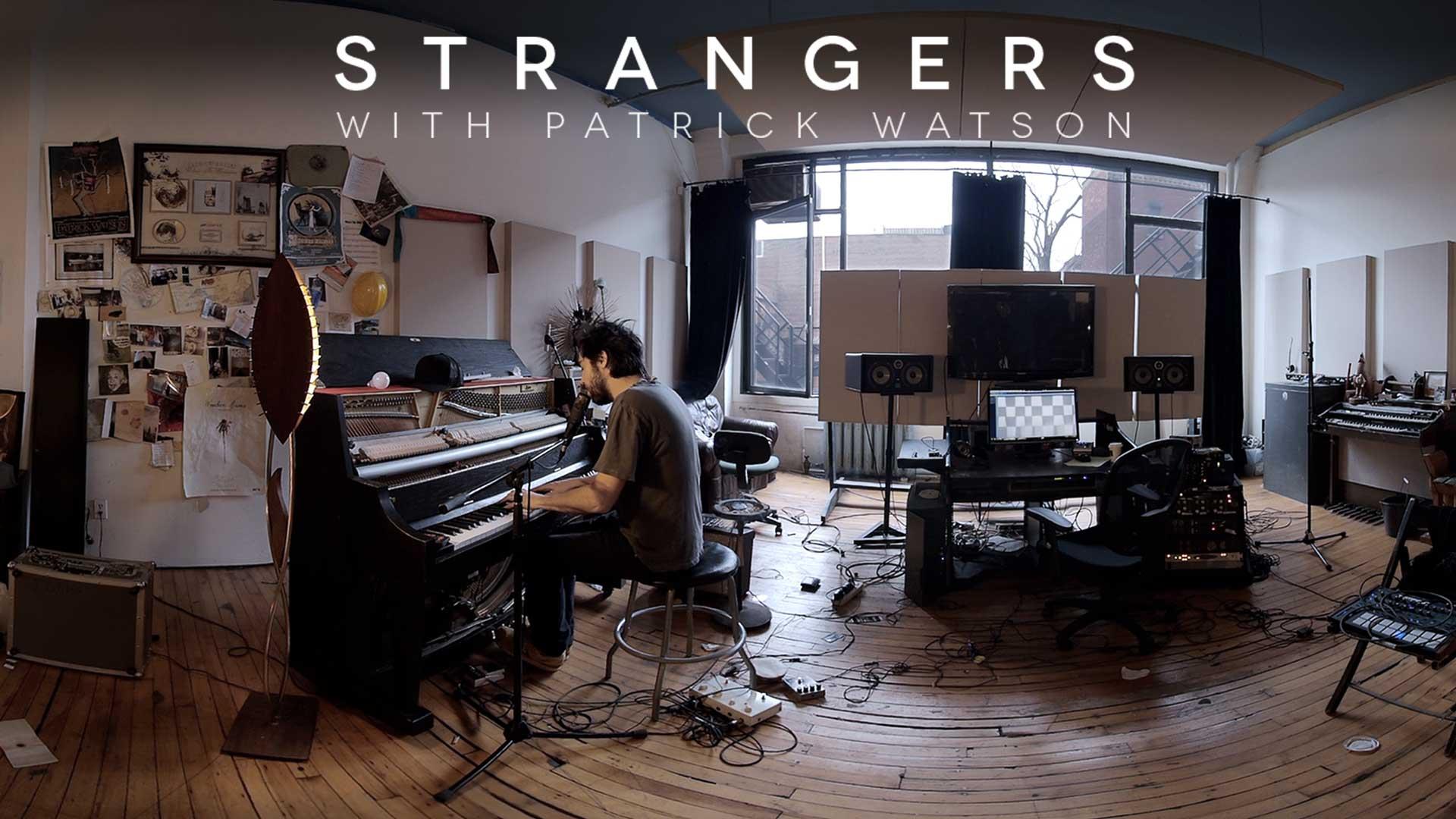 Strangers with Patrick Watson