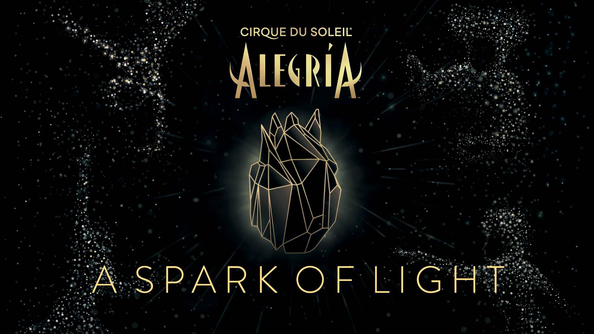 Cirque du Soleil's Alegria - A Spark of Light